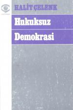 Hukuksuz Demokrasi